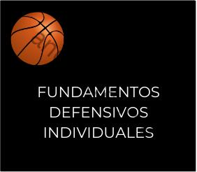 Imagen que recoge una planilla de baloncesto y el título Fundamentos defensivos individuales
